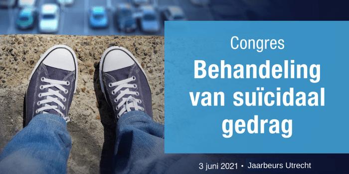 Congres Behandeling van Suïcidaal gedrag | Jaarbeurs Utrecht